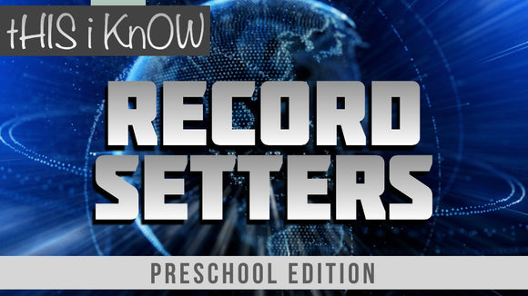 This iKnow Unit 10: Record Setters [Preschool]
