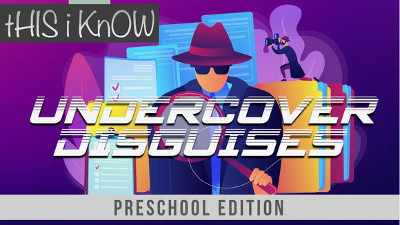 This iKnow Unit 8: Undercover Disguises [Preschool]