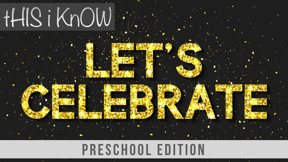 This iKnow Unit 4: Let's Celebrate! [Preschool]