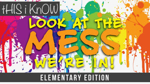 This iKnow Unit 3: Look At The Mess We're In [Elementary]