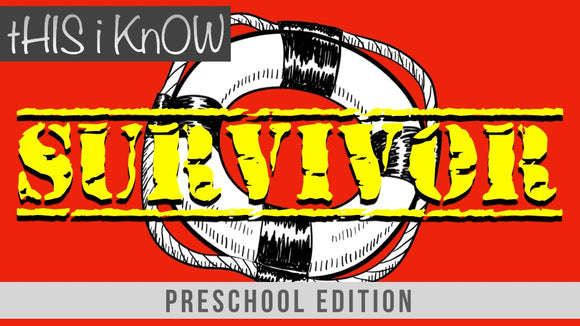 This iKnow Unit 2: Survivor [Preschool]
