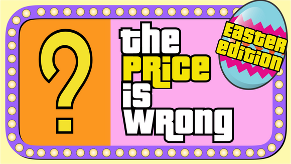 The Price is Wrong: Easter Crowd Breaker Game