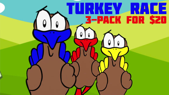 Turkey Race [3-Pack] Racing Game