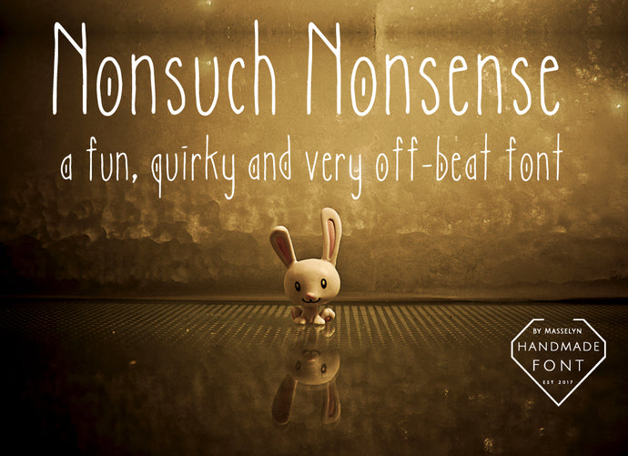 Nonsuch Nonsense - Quirky Handwritten Font