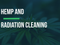What are Hemp's Radiation Cleaning Properties?