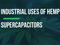 Hemp Industrial Uses - Supercapacitors