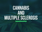What are the effects of Cannabis on Multiple Sclerosis?