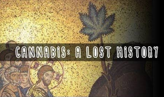 Video:  Cannabis: A Lost History (Documentary)
