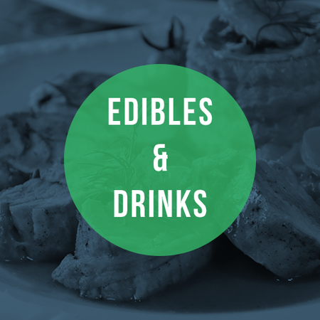 Edibles & Drinks