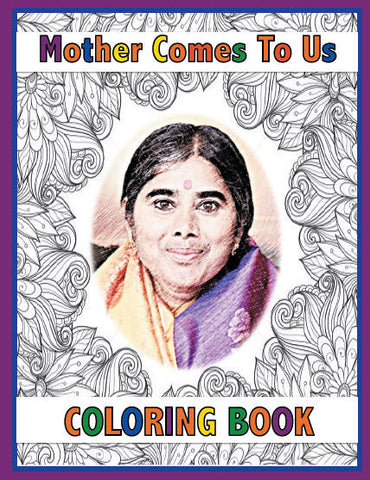 Coloring book:  NEW!!  Mother Comes to Us