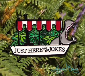 Just Here for the Jokes - Jungle Cruise Enamel Pin