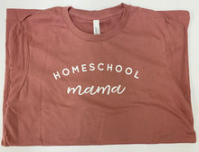 Load image into Gallery viewer, Homeschool Mama Adult Tee