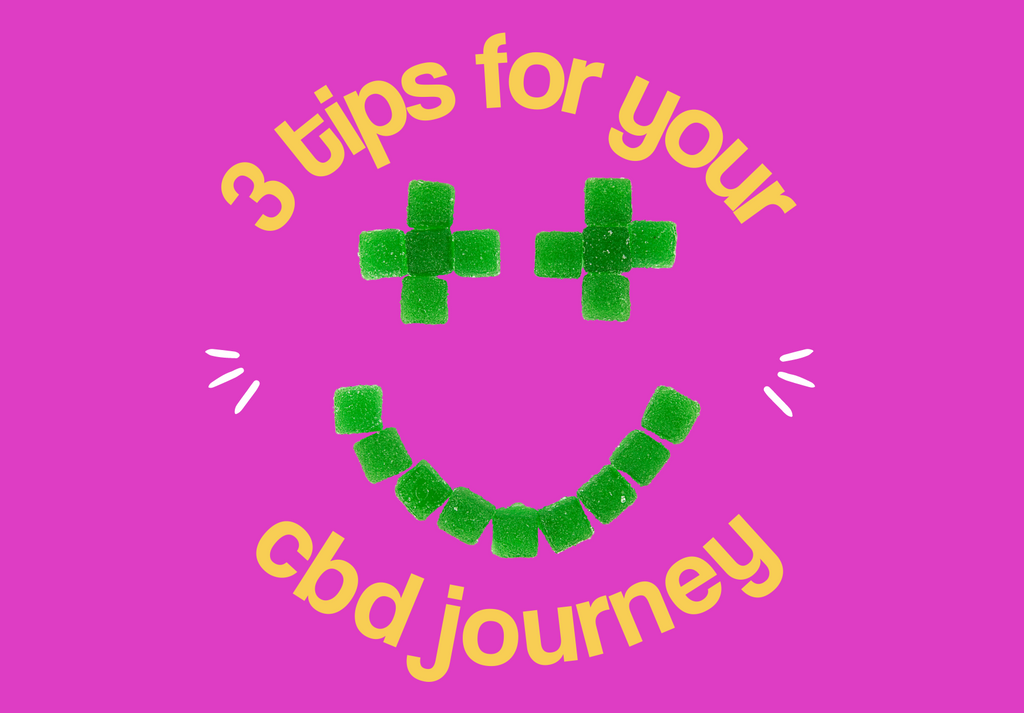 3 Tips for Your CBD Journey