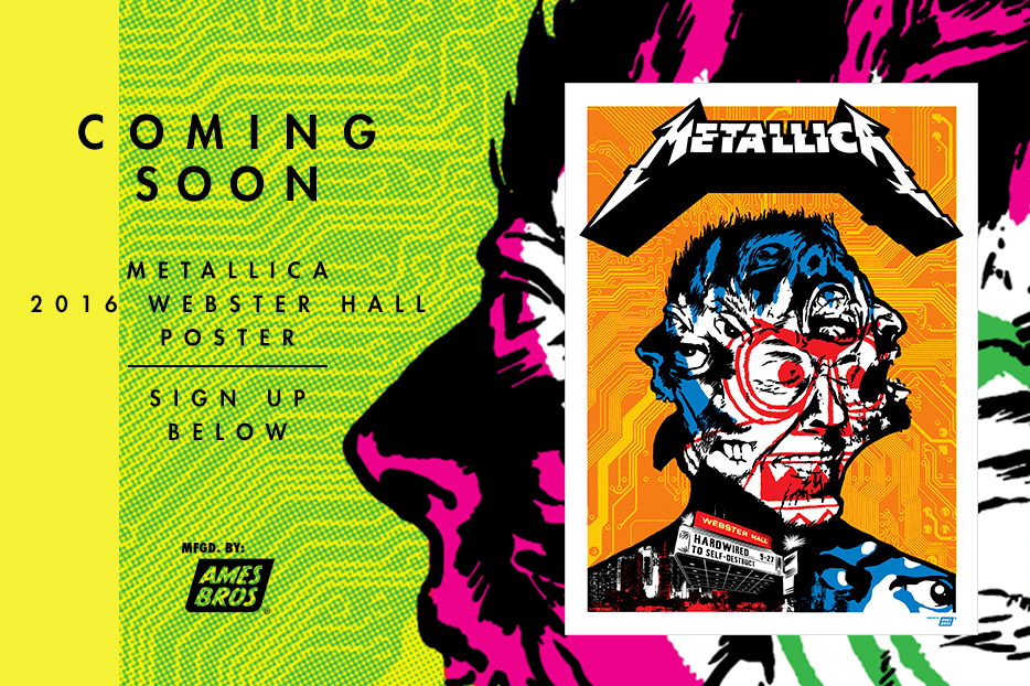 Ames Bros METALLIC Webster Hall, NY Posters about to drop!