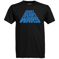 Don't Start Wars Graphic T-Shirt - Black