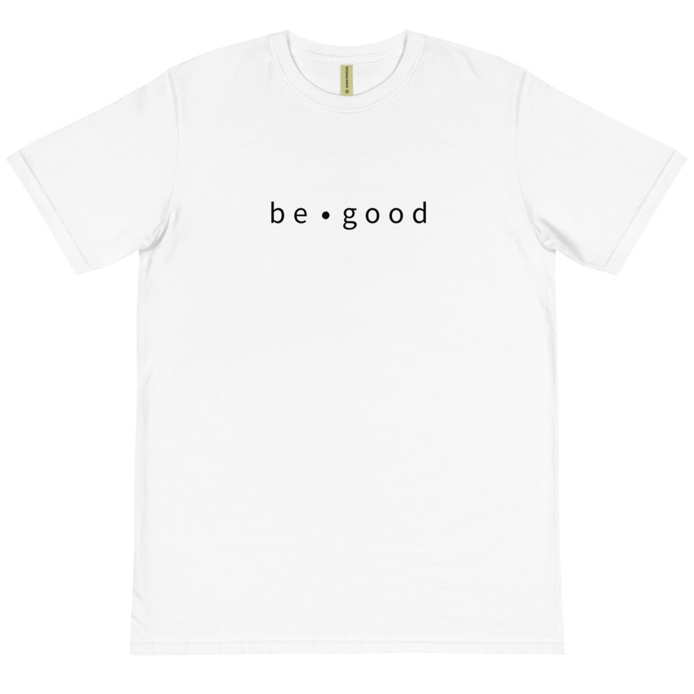 Be Good Organic T-Shirt (unisex)