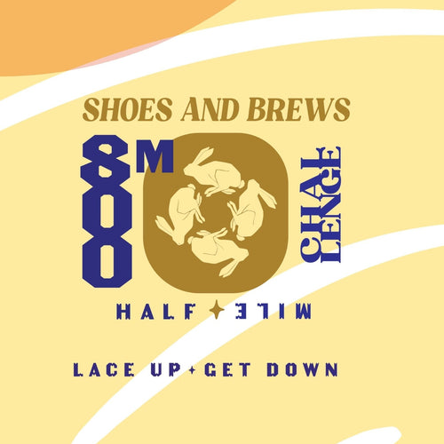 800m Beer Challenge - Saturday  March 20th