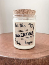 Load image into Gallery viewer, Let The Adventure Begin Soy Candle