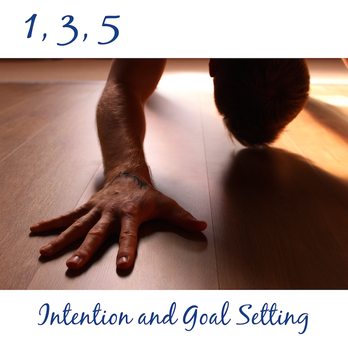 Intention and Goal Setting