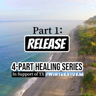 Part 1 of Guided Healing Series: RELEASE | In Support of TX