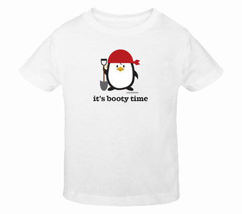 Penne the Penguin It's Booty Time Toddler T-Shirts