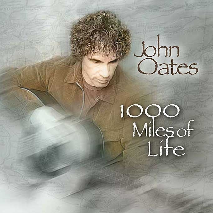 John Oates - 1,000 Miles of Life (CD)