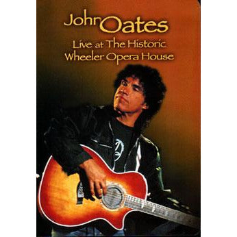 John Oates: Live At The Historic Wheeler Opera House