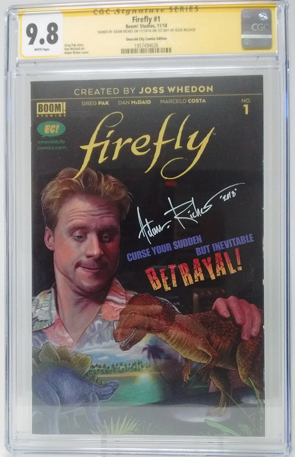 FIREFLY #1 EC EXCLUSIVE VARIANT - CGC 9.8 ADAM RICHES SIGNED 3