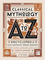 CLASSICAL MYTHOLOGY A TO Z JILLUSTRATED HC