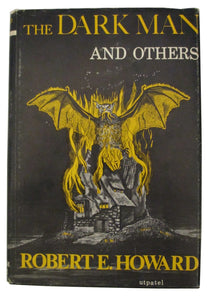 Dark Man and Others by Robert E. Howard