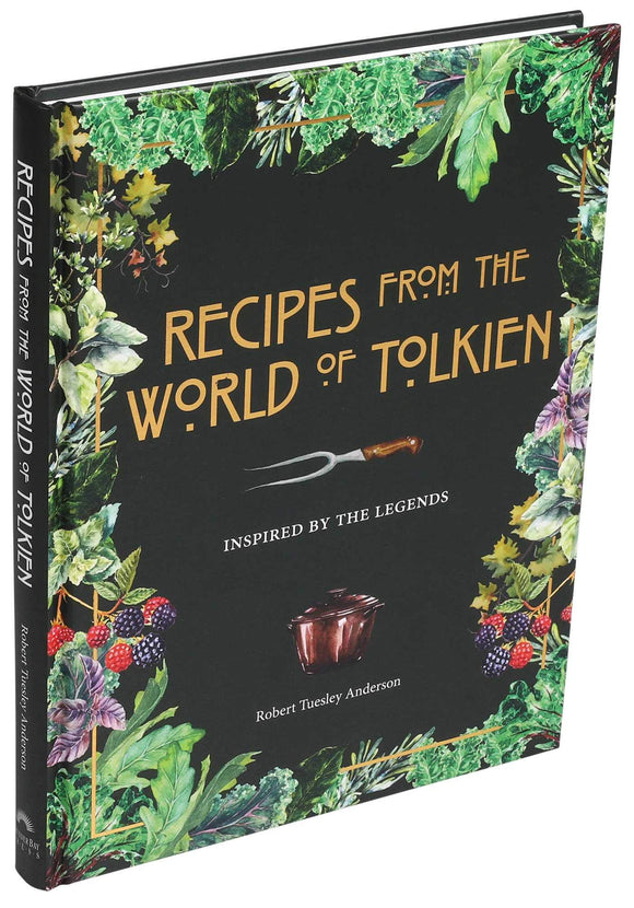 RECIPES FROM THE WORLD OF TOLKIEN HC  - COOKBOOK