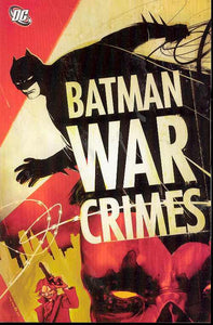 BATMAN WAR CRIMES TP - Books
