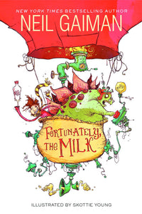 Neil Gaiman Fortunately The Milk Sc
