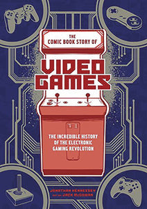 Comic Book Story Of Video Games Gn