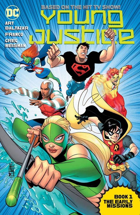 Young Justice The Animated Ser Tp Book 01 The Early Mi