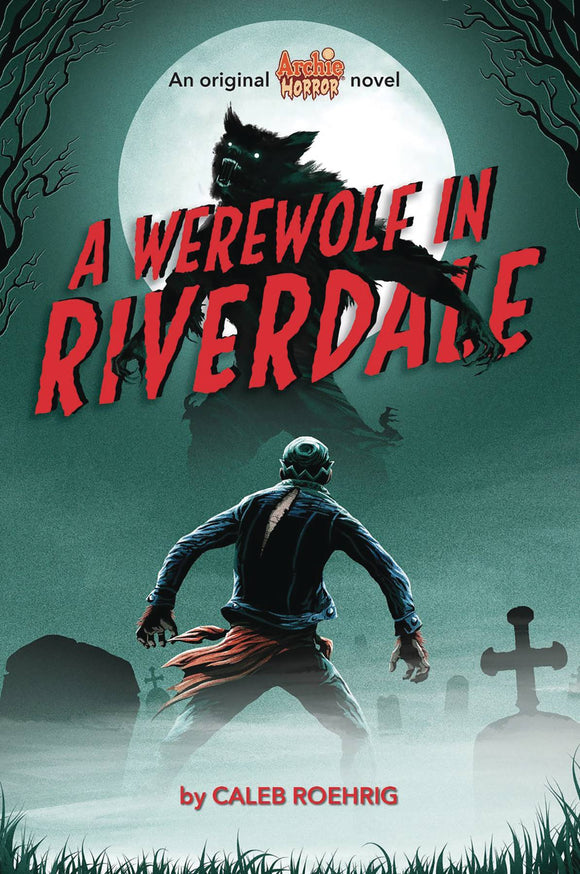 ARCHIE HORROR NOVEL SC VOL 01 WEREWOLF IN RIVERDALE  - Books
