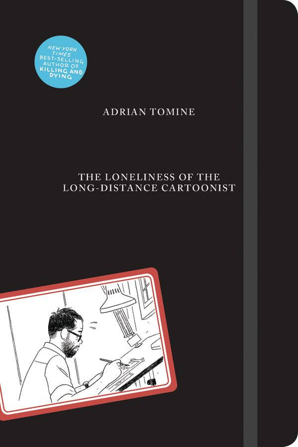 LONELINESS OF LONG-DISTANCE CARTOONIST HC TOMINE   - Books