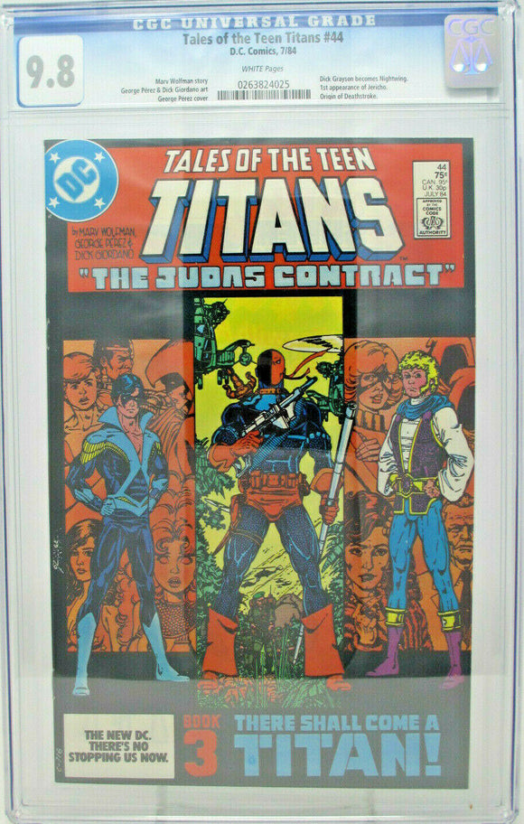 Tales Of The Teen Titans #44 ~ DC 1984 ~ CGC 9.8 ~ 1st Dick Grayson Nightwing