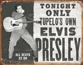 TIN SIGN # 1752 Elvis - Tupelo's Own