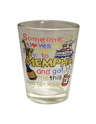 Shot Glass Memphis Someone Loves Me