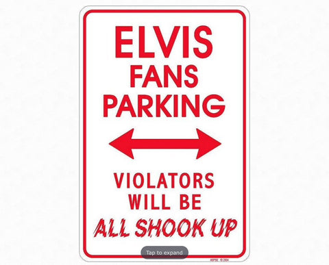 Elvis Sm. Parking Sign