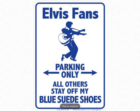 Elvis Blue Sm. Parking Sign