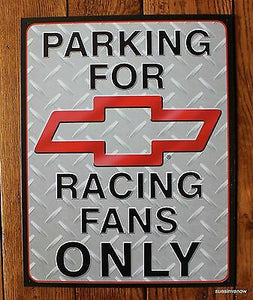 "Parking for Chevy Racing Fans Only Tin Sign 12.5"" x 16"""