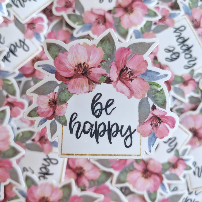 Be Happy - Glossy