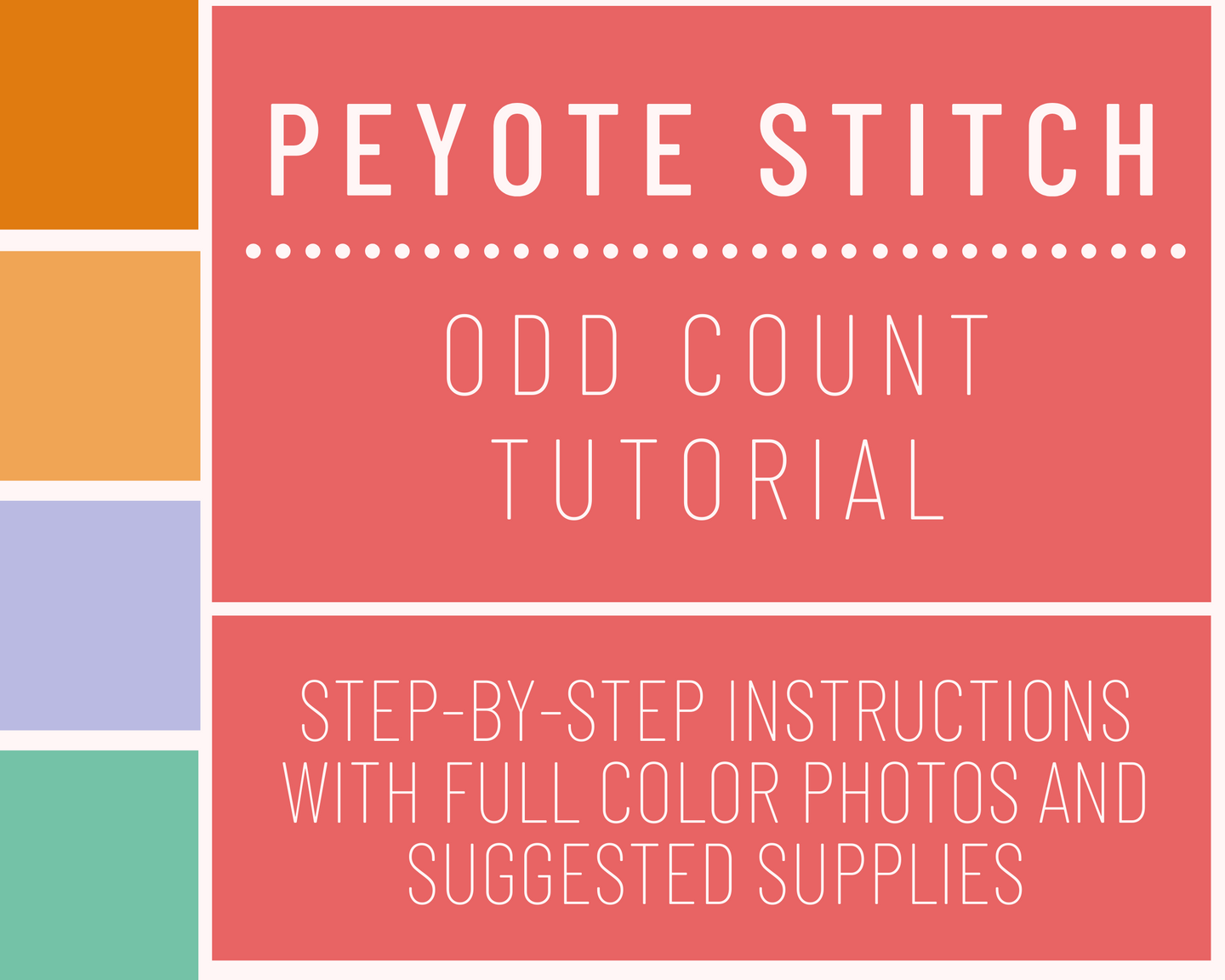 Peyote Stitch  // Odd Count - Tutorial