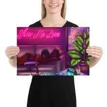 Load image into Gallery viewer, Show Me Love Poster