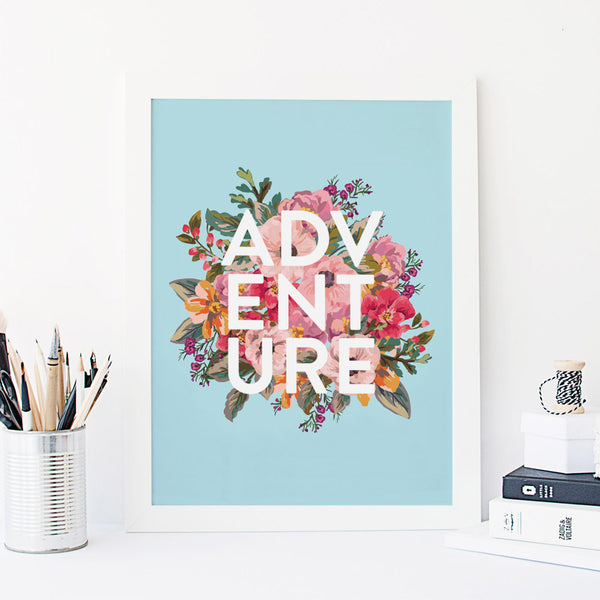 Read more about Adventure Quote Floral Typography Print