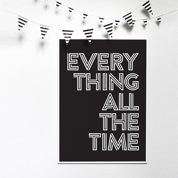 Read more about Everything All The Time quote poster