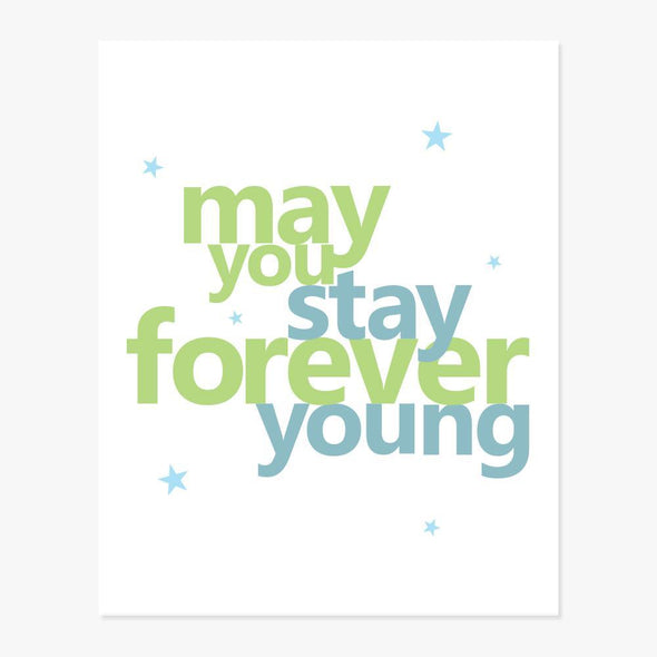 Forever Young Art Print Art Print by ColorBee Creative