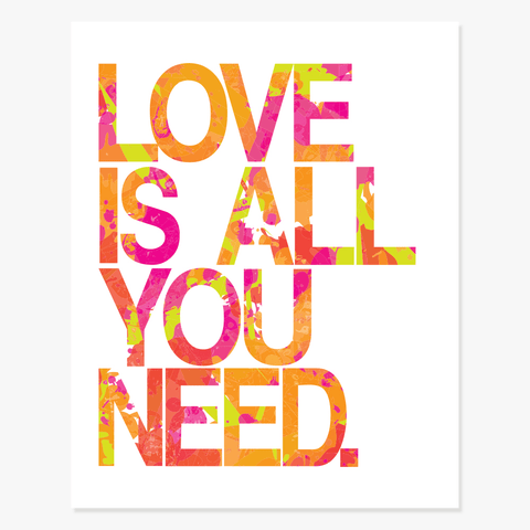 Art Print: Love Is All You Need Art Print by Color And Flair Color And Flair